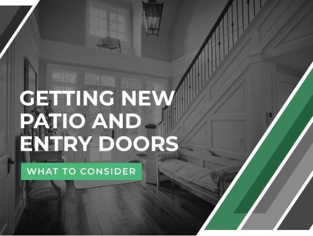 Getting New Patio and Entry Doors: What to Consider