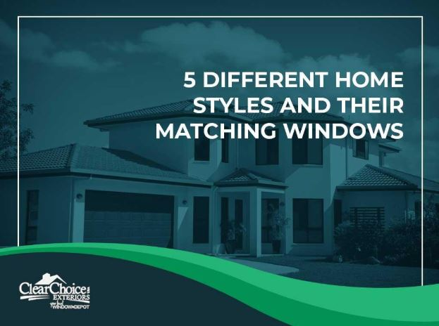 5 Different Home Styles and Their Matching Windows