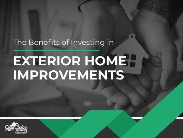 The Benefits of Investing in Exterior Home Improvements