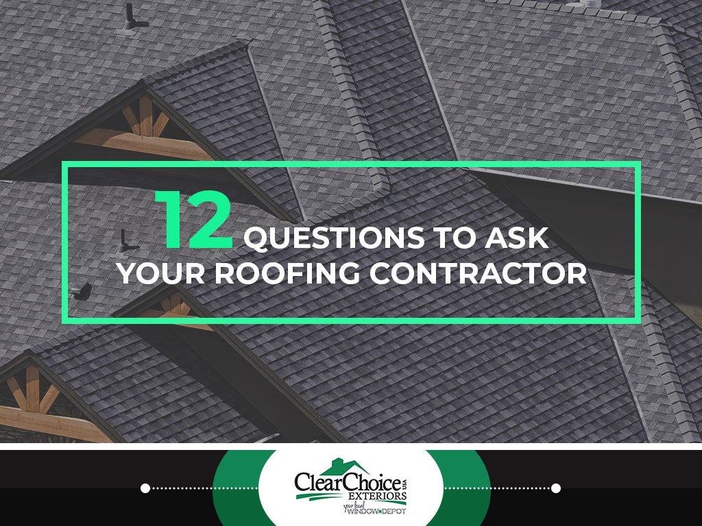 12 Questions to Ask Your Roofing Contractor