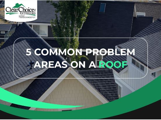 5 Common Problem Areas on a Roof